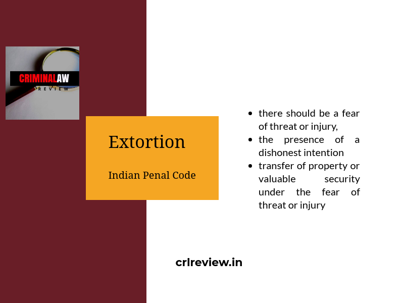 Extortion | Indian Penal Code